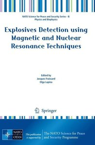 Explosives Detection using Magnetic and Nuclear Resonance Techni