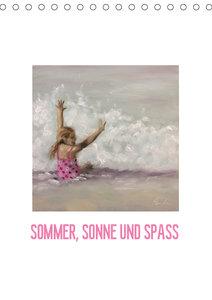 Sommer, Sonne und Spass