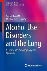 Alcohol Use Disorders and the Lung