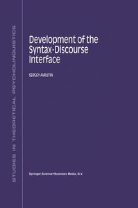 Development of the Syntax-Discourse Interface