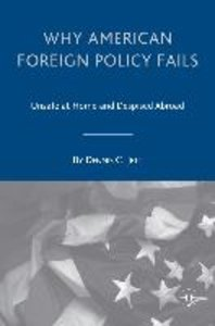 Why American Foreign Policy Fails