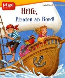 Hilfe, Piraten an Bord!