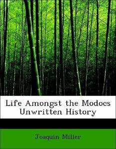 Life Amongst the Modocs Unwritten History