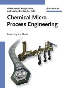 Chemical Micro Process Engineering 2