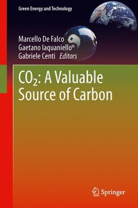 CO2: A Valuable Source of Carbon