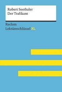 Lektüreschlüssel XL. Robert Seethaler: Der Trafikant
