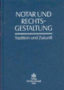 Notar und Rechtsgestaltung