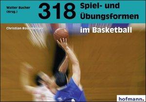 318 Spiel- und Übungsformen im Basketball
