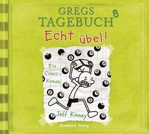 Gregs Tagebuch 08 - Echt übel!
