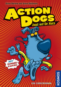 Action dogs 01. Jagd auf Dr. Katz