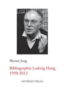 Bibliographie Ludwig Harig 1950-2012