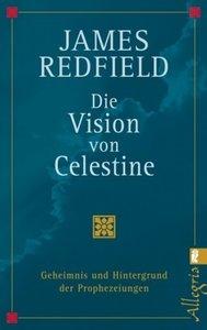 Die Vision von Celestine