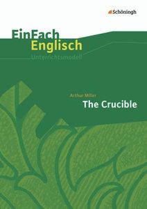 The Crucible. EinFach Englisch Unterrichtsmodelle