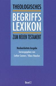 Theologisches Begriffslexikon zum Neuen Testament