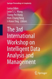 The 3rd International Workshop on Intelligent Data Analysis and