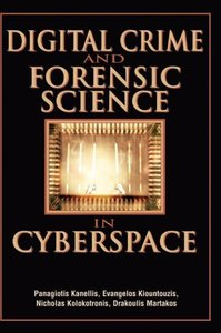 Digital Crime and Forensic Science in Cyberspace