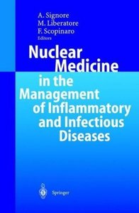 Nuclear Medicine in the Management of Inflammatory and Infectiou