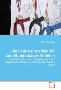 Die Rolle der Medien für Judo-Bundeskader-Athleten