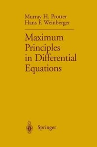Maximum Principles in Differential Equations