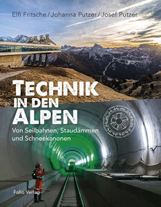 Technik in den Alpen