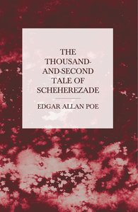 The Thousand-and-Second Tale of Scheherezade