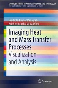Imaging Heat and Mass Transfer Processes