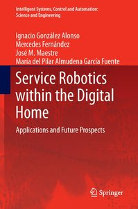 Service Robotics within the Digital Home
