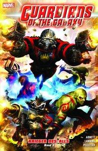 Guardians of the Galaxy 01: Krieger des Alls