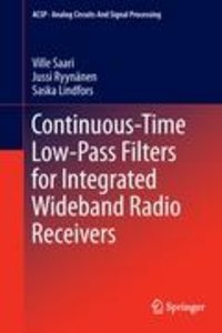 Continuous-Time Low-Pass Filters for Integrated Wideband Radio R