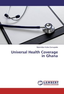 Universal Health Coverage in Ghana