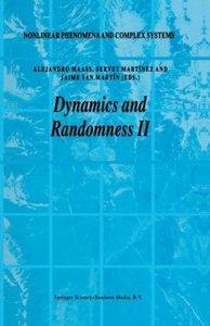 Dynamics and Randomness II