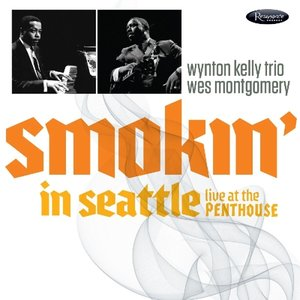Smokin\' In Seattle-Live At The Penthouse (1966)