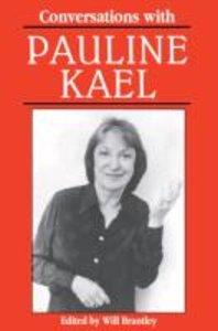 Conversations with Pauline Kael