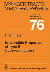 Irreversible Properties of Type II Superconductors