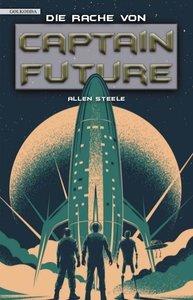 Die Rache von Captain Future