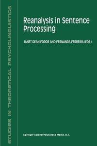 Reanalysis in Sentence Processing