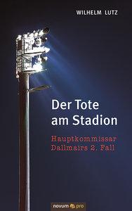 Der Tote am Stadion