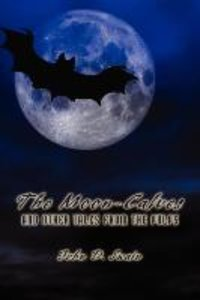 The Moon-Calves and Other Tales from the Pulps