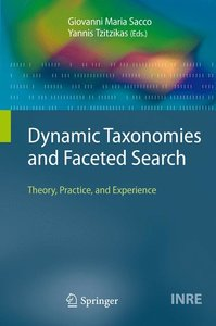 Dynamic Taxonomies and Faceted Search