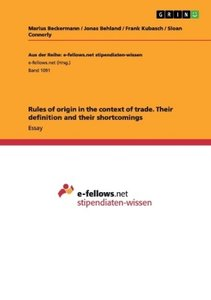 Rules of origin in the context of trade. Their definition and th