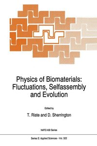 Physics of Biomaterials: Fluctuations, Selfassembly and Evolutio