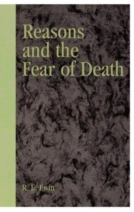 Reasons and the Fear of Death