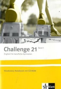 Challenge 21. Neubearbeitung. Vocabulary Notebook 1