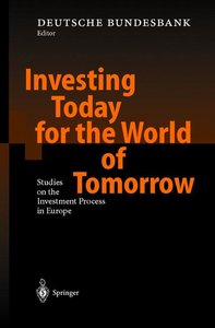 Investing Today for the World of Tomorrow