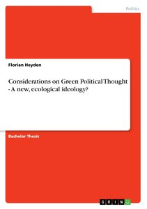 Considerations on Green Political Thought - A new, ecological id
