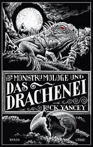 Der Monstrumologe und das Drachen-Ei