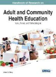 Handbook of Research on Adult and Community Health Education: To