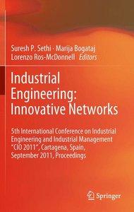 Industrial Engineering: Innovative Networks
