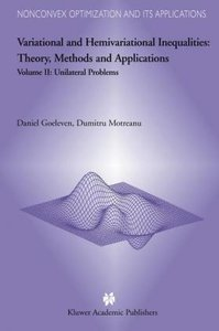 Variational and Hemivariational Inequalities - Theory, Methods a