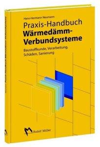 Praxis-Handbuch Wärmedämmverbundsysteme